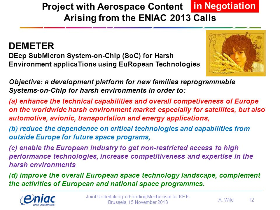 Project with Aerospace Content Arising from the ENIAC 2013 Calls