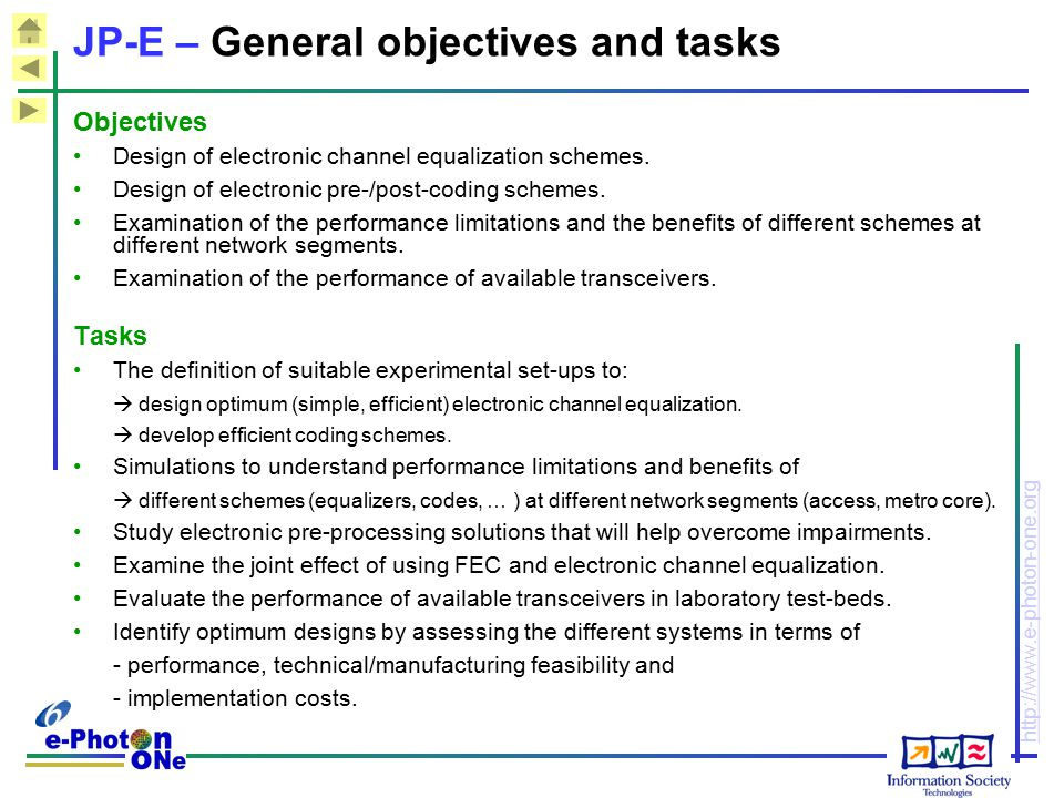 JP-E – General objectives and tasks