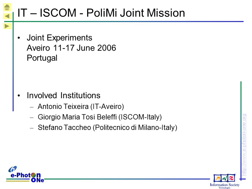 IT – ISCOM - PoliMi Joint Mission
