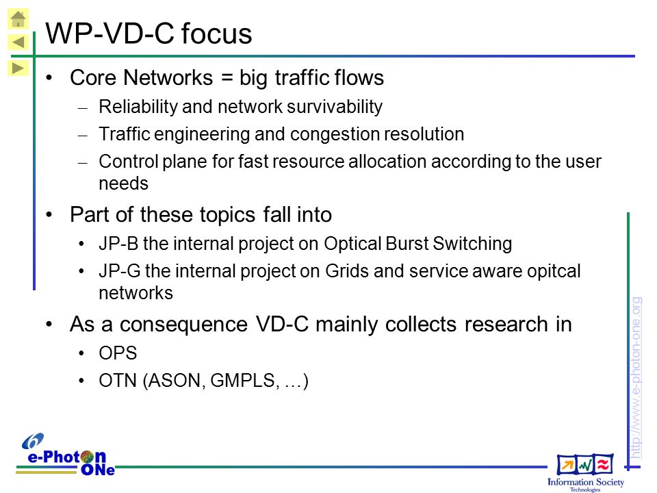 WP-VD-C focus Core Networks = big traffic flows