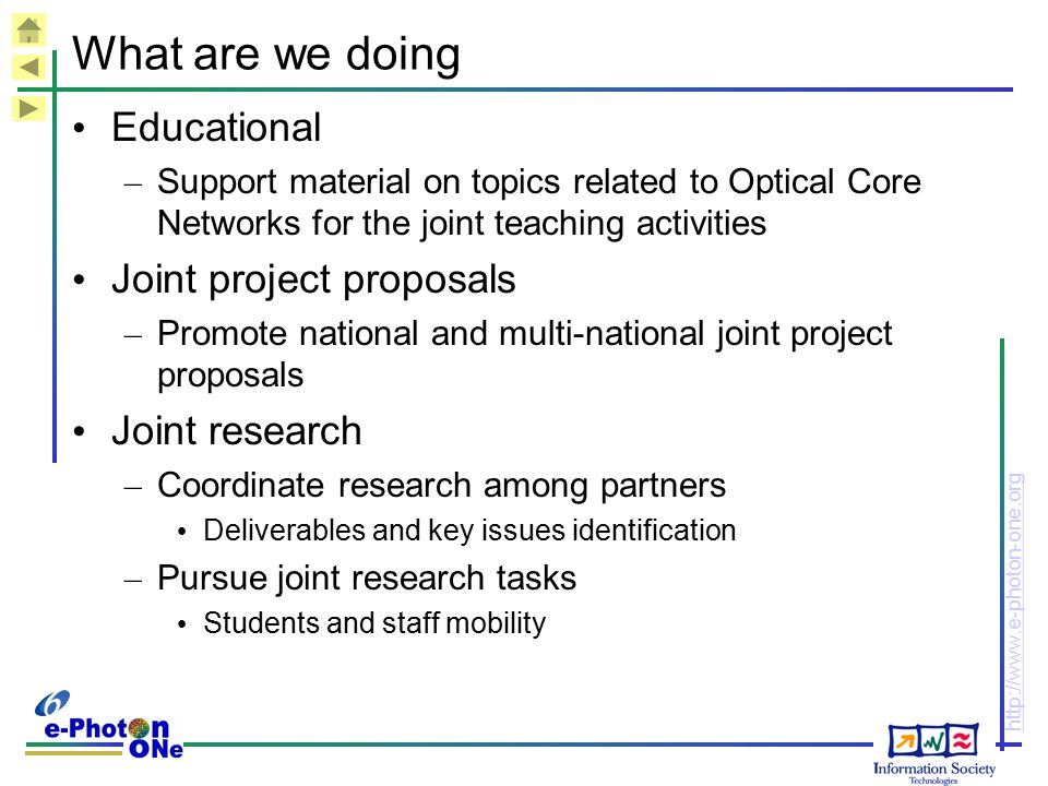 What are we doing Educational Joint project proposals Joint research