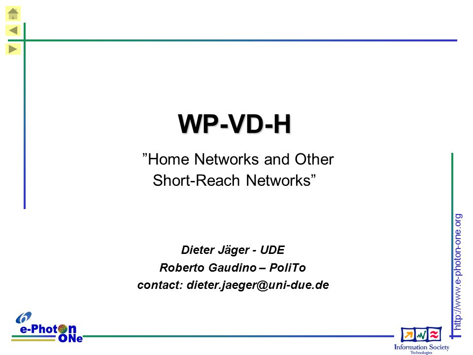 WP-VD-H Home Networks and Other Short-Reach Networks