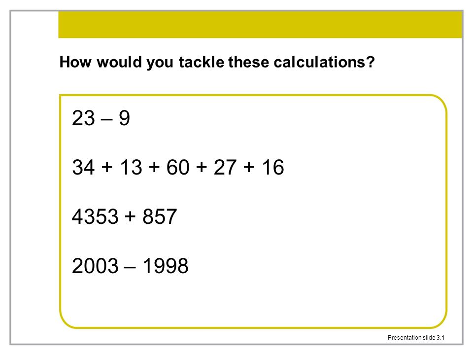 How would you tackle these calculations