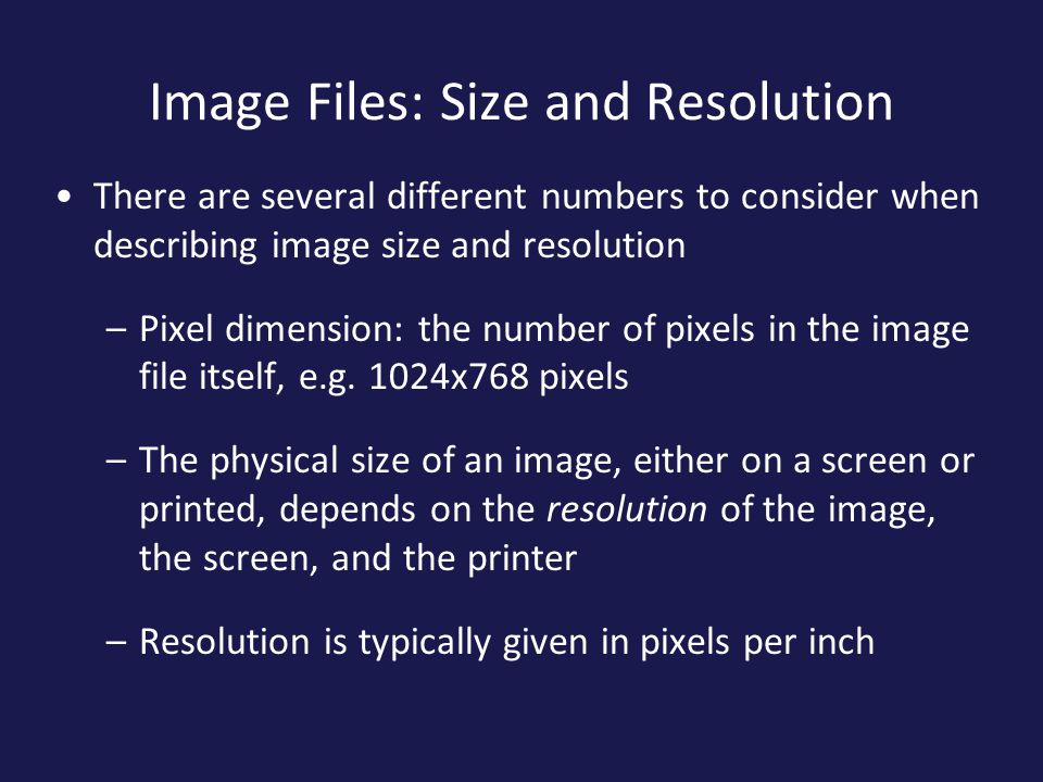 Image Files: Size and Resolution