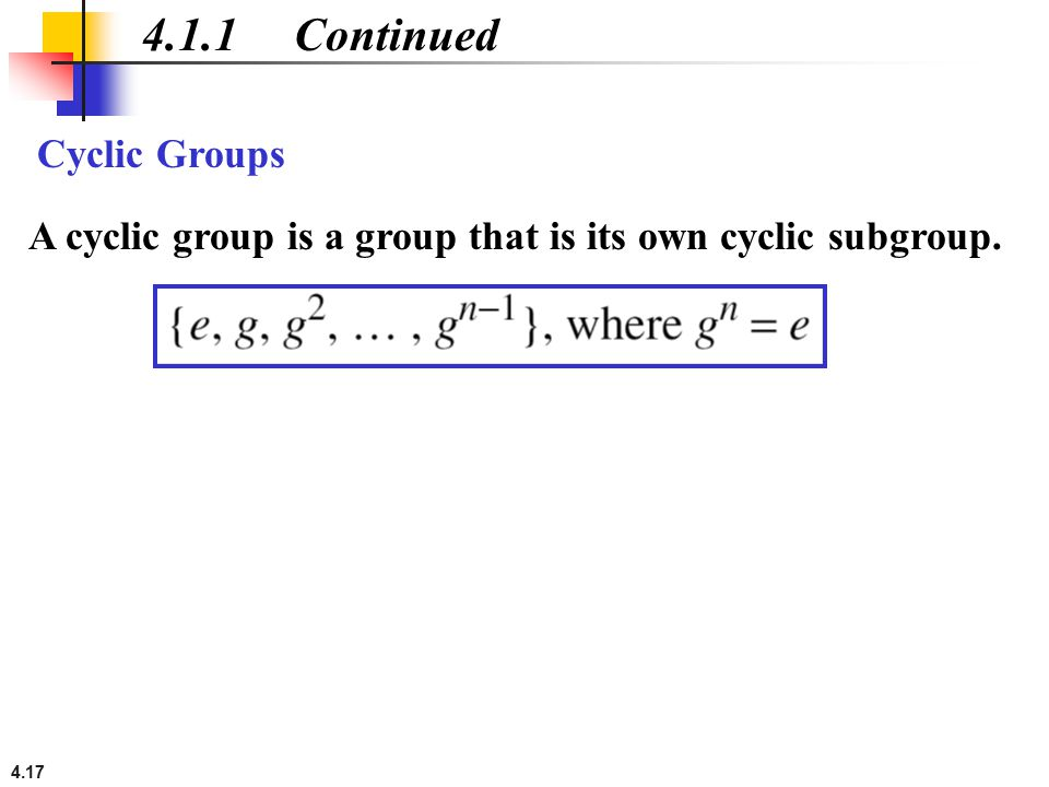 4.1.1 Continued Cyclic Groups