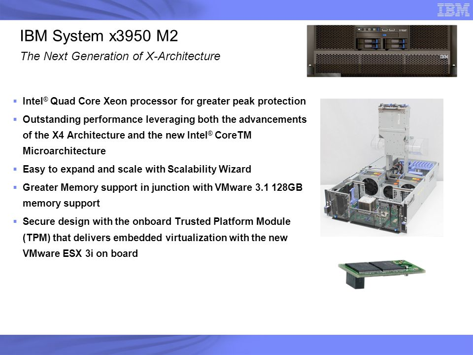 IBM System x3950 M2 The Next Generation of X-Architecture