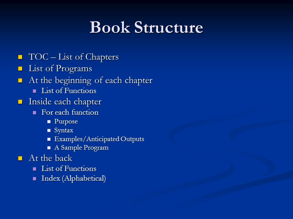 Book Structure TOC – List of Chapters List of Programs