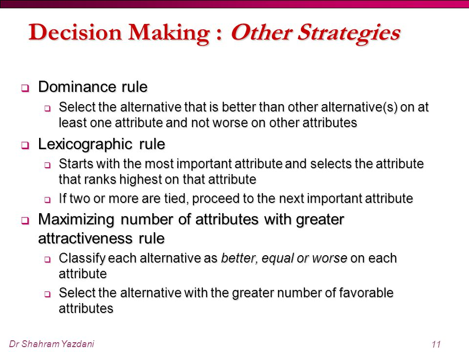 Decision Making : Other Strategies