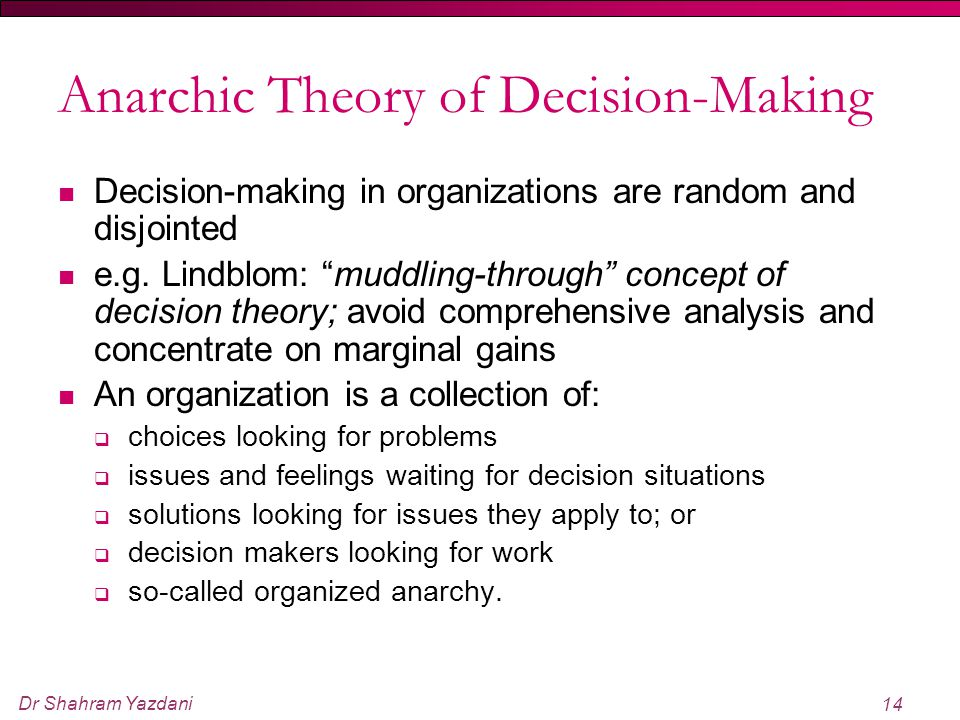 Anarchic Theory of Decision-Making