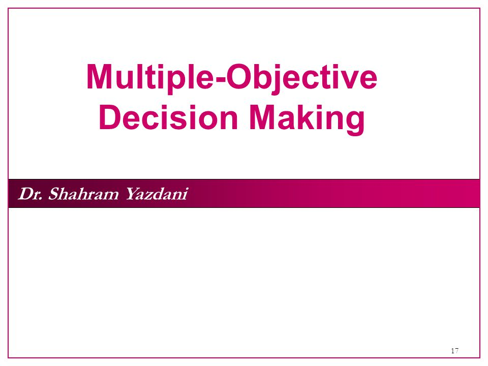 Multiple‑Objective Decision Making