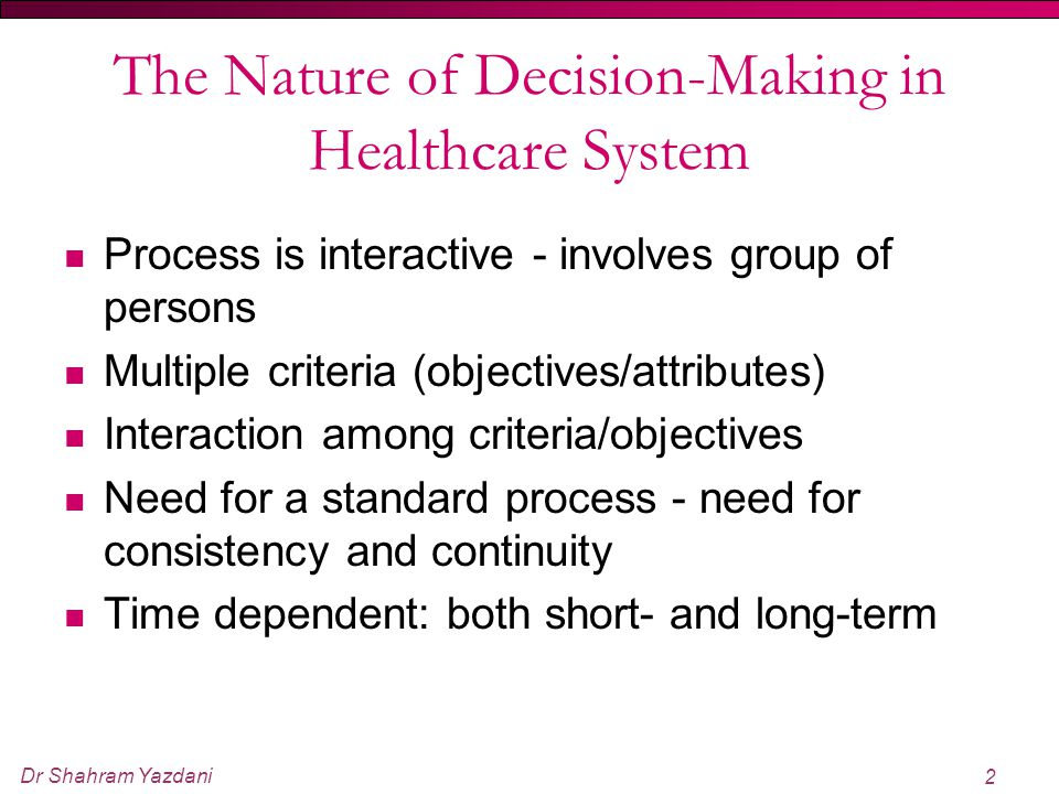 The Nature of Decision-Making in Healthcare System