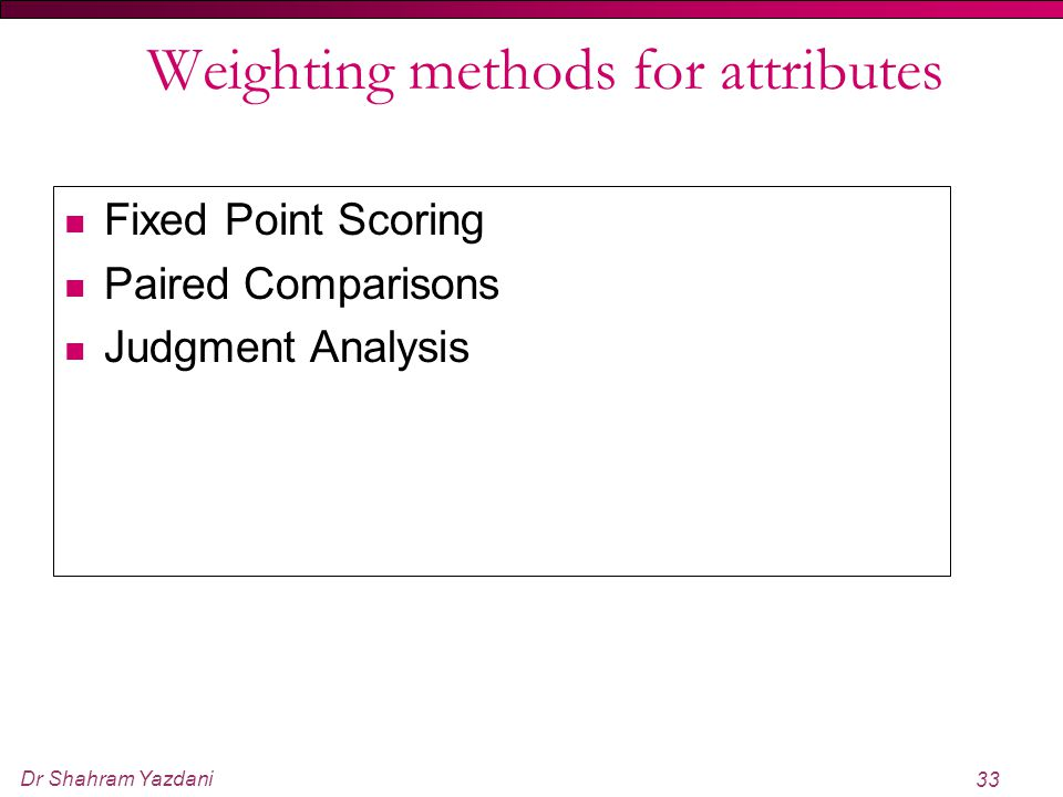 Weighting methods for attributes