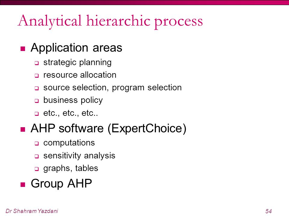 Analytical hierarchic process
