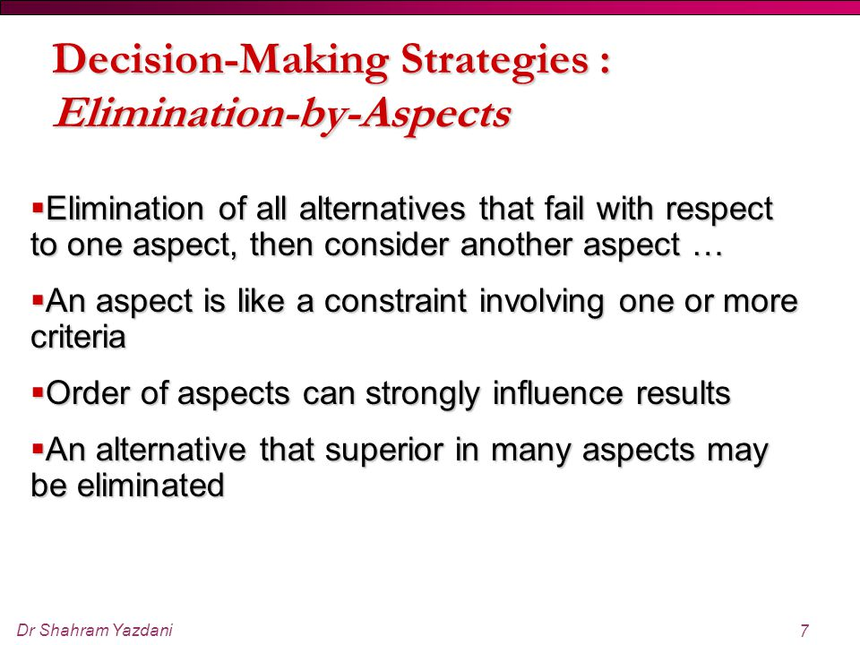 Decision-Making Strategies : Elimination-by-Aspects