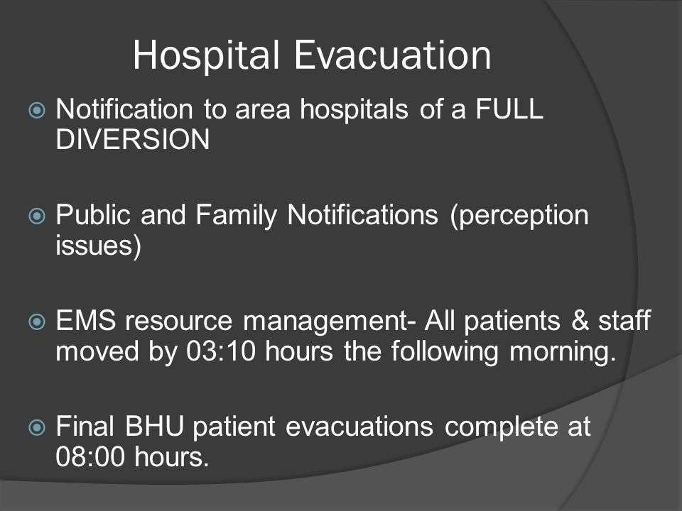 Hospital Evacuation Notification to area hospitals of a FULL DIVERSION