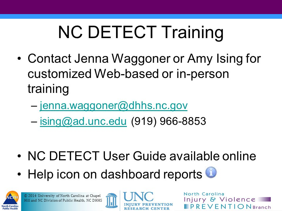© 2014 University of North Carolina at Chapel Hill and NC Division of Public Health, NC DHHS