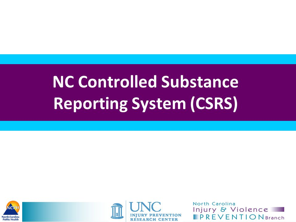 NC Controlled Substance Reporting System (CSRS)