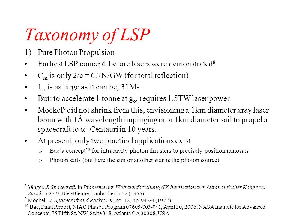 Taxonomy of LSP Pure Photon Propulsion