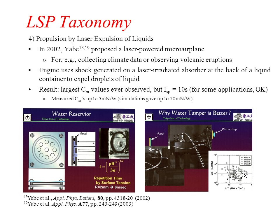 LSP Taxonomy 4) Propulsion by Laser Expulsion of Liquids