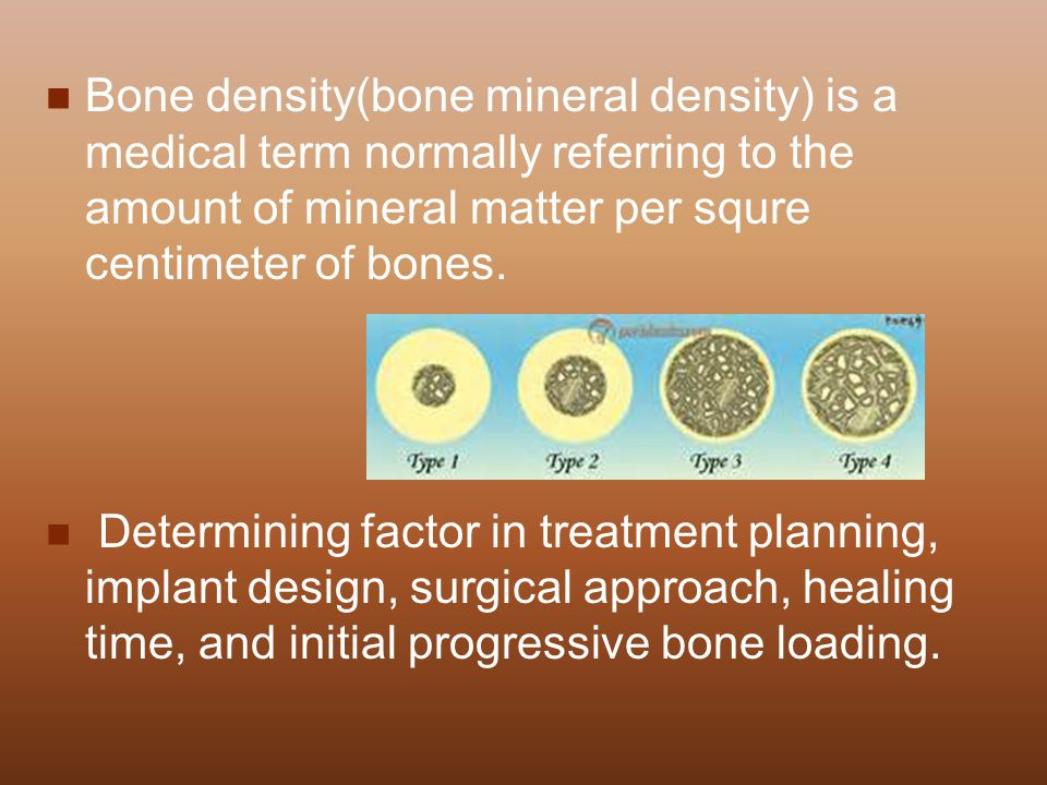 Bone density(bone mineral density) is a medical term normally referring to the amount of mineral matter per squre centimeter of bones.