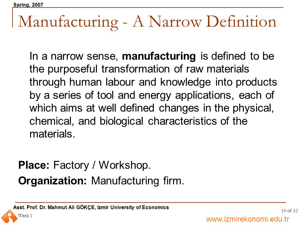 Manufacturing - A Narrow Definition