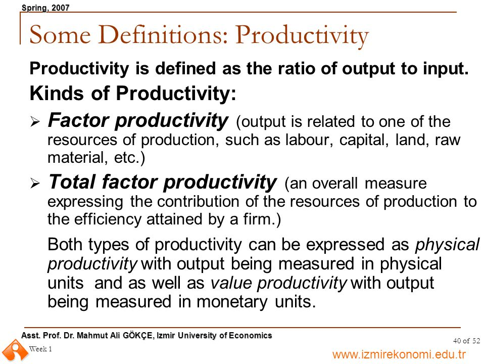 Some Definitions: Productivity