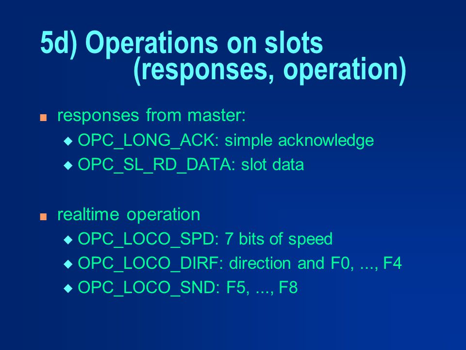 5d) Operations on slots (responses, operation)
