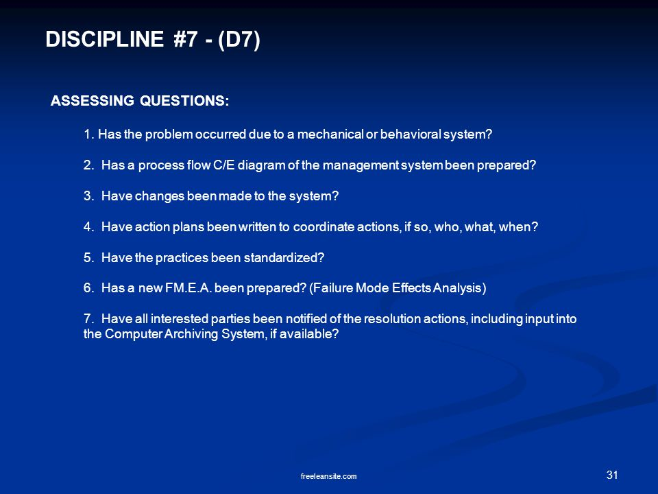 DISCIPLINE #7 - (D7) ASSESSING QUESTIONS: