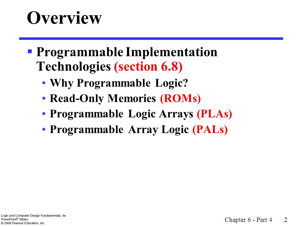 Overview Programmable Implementation Technologies (section 6.8)