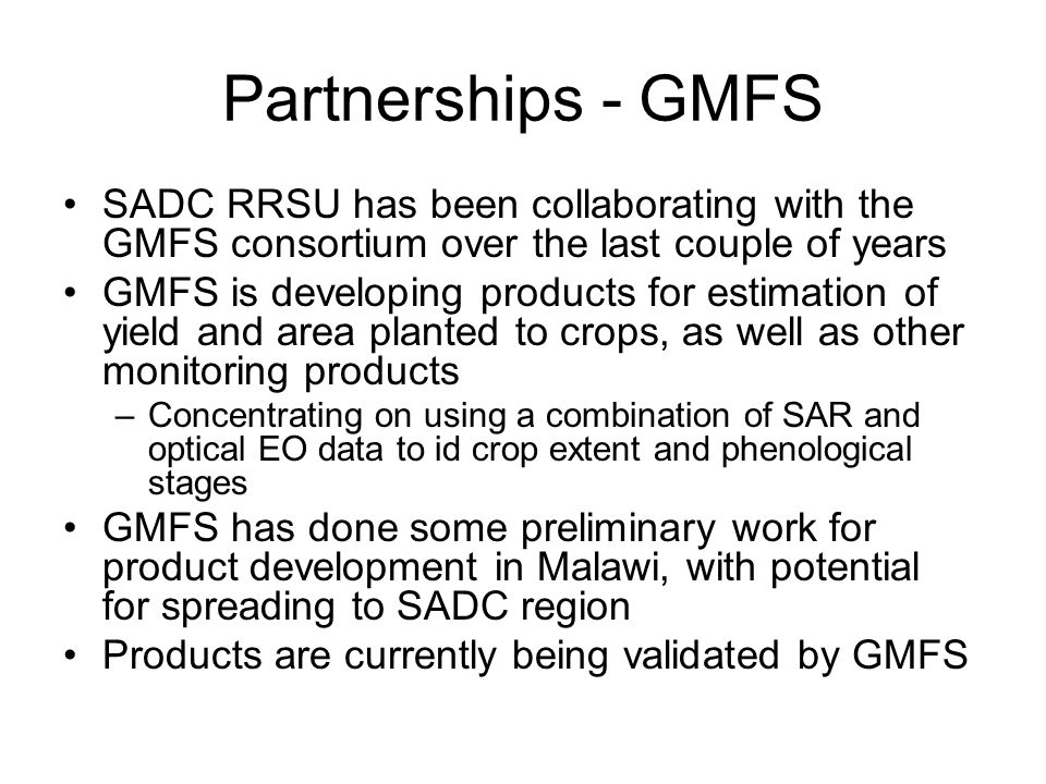 Partnerships - GMFS SADC RRSU has been collaborating with the GMFS consortium over the last couple of years.