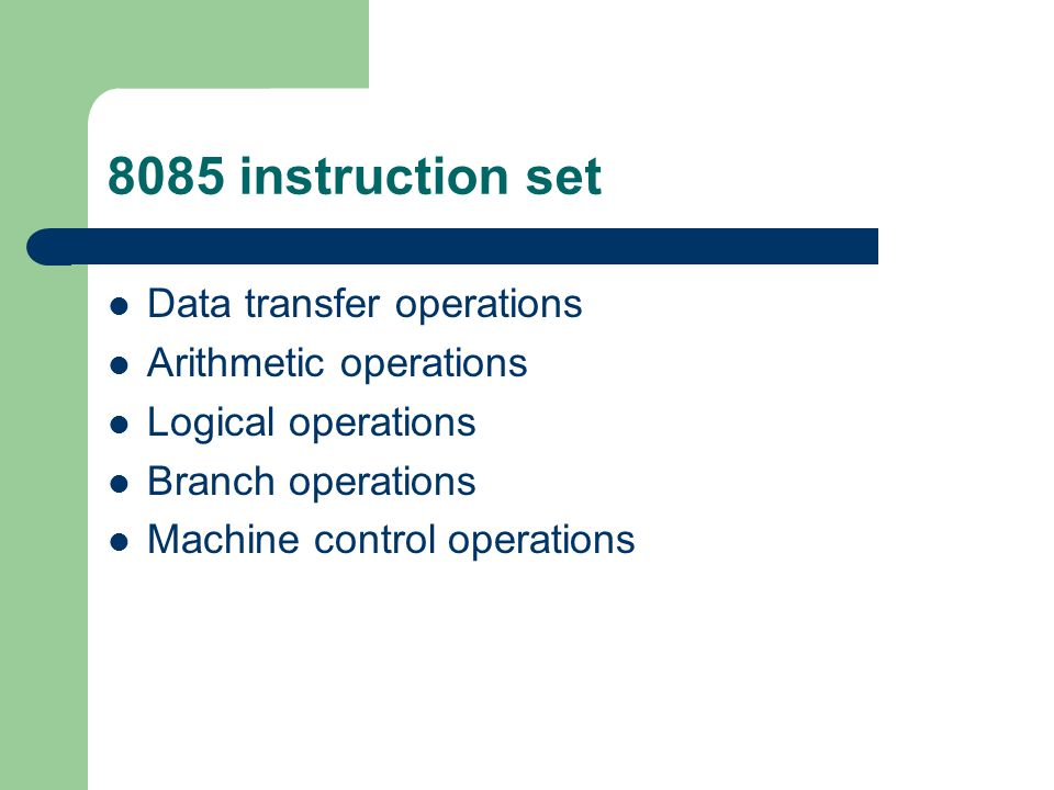 8085 instruction set Data transfer operations Arithmetic operations