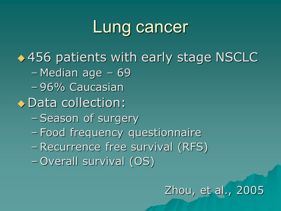 Lung cancer 456 patients with early stage NSCLC Data collection: