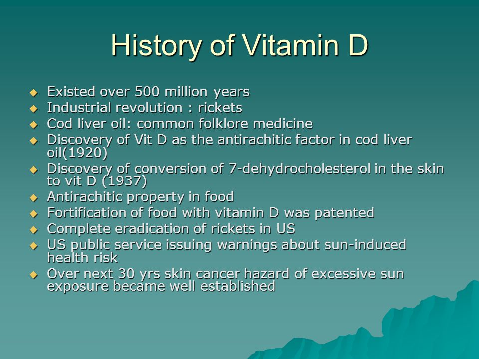 History of Vitamin D Existed over 500 million years