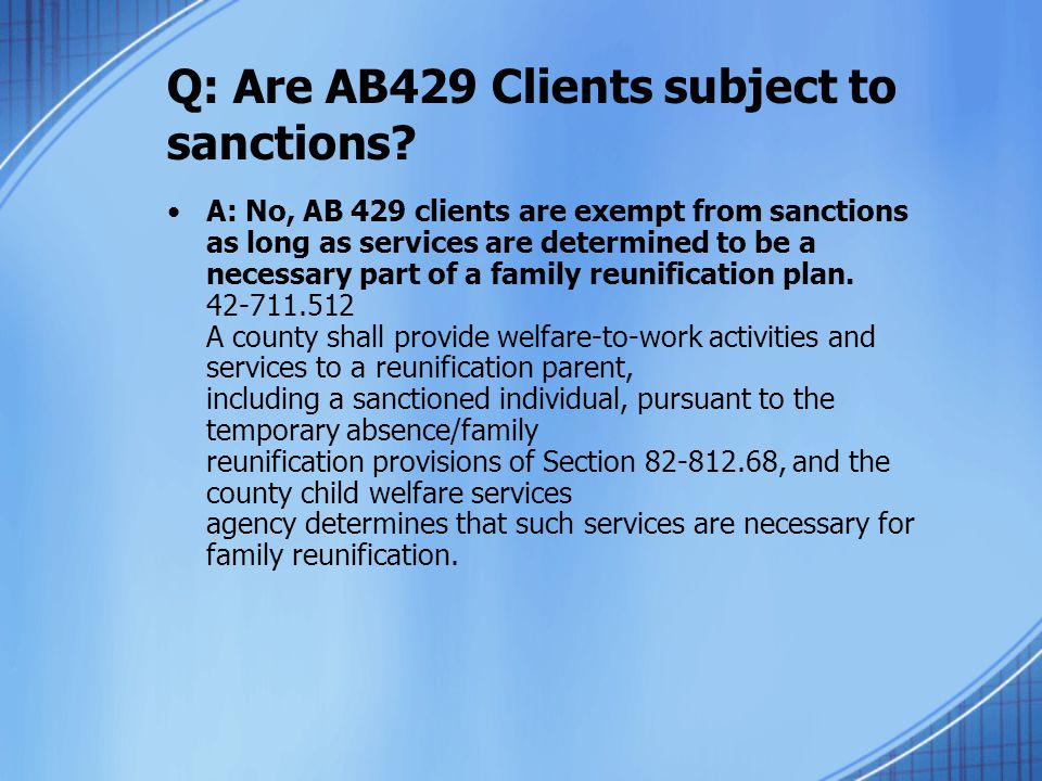 Q: Are AB429 Clients subject to sanctions