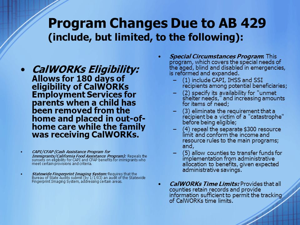 Program Changes Due to AB 429 (include, but limited, to the following):