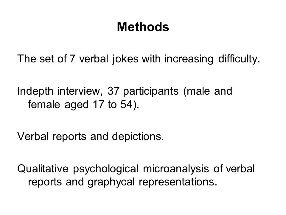 Methods The set of 7 verbal jokes with increasing difficulty.
