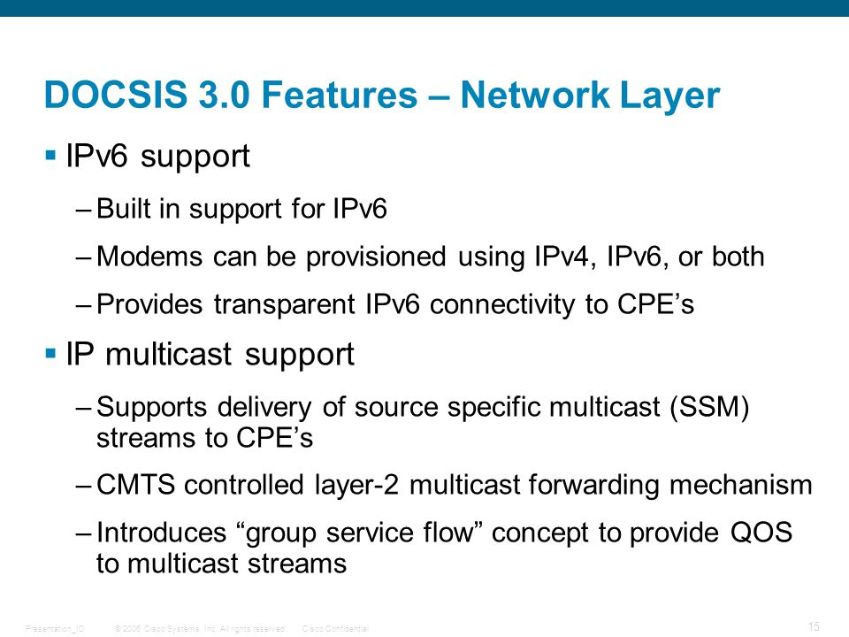 DOCSIS 3.0 Features – Network Layer
