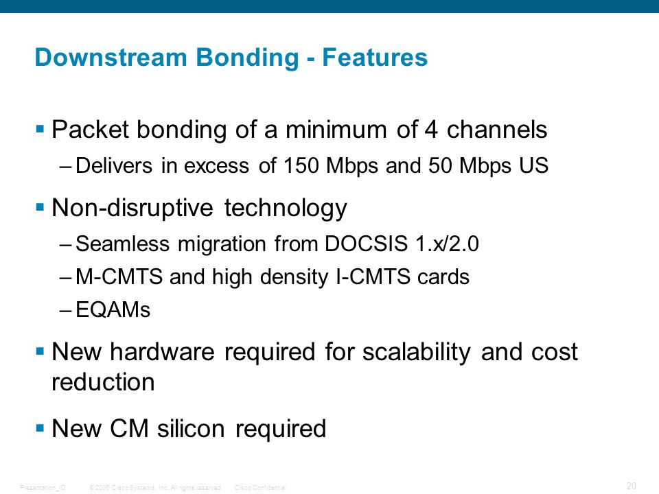 Downstream Bonding - Features