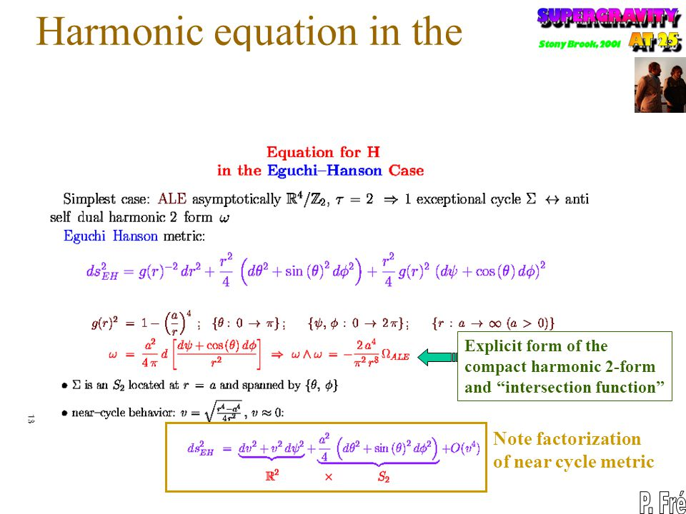 Harmonic equation in the Eguchi Hanson case