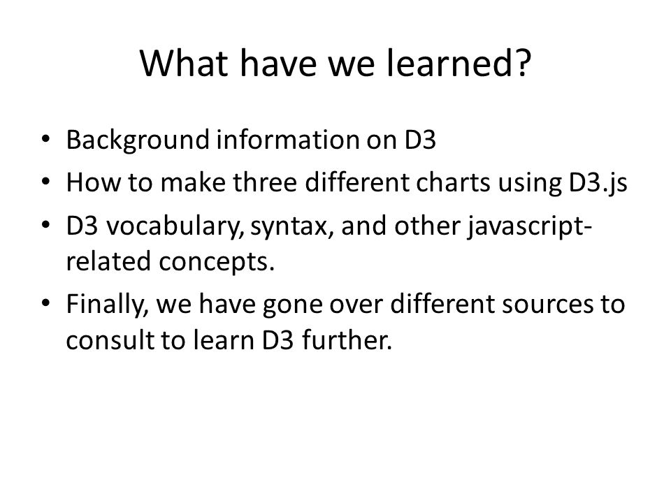 What have we learned Background information on D3