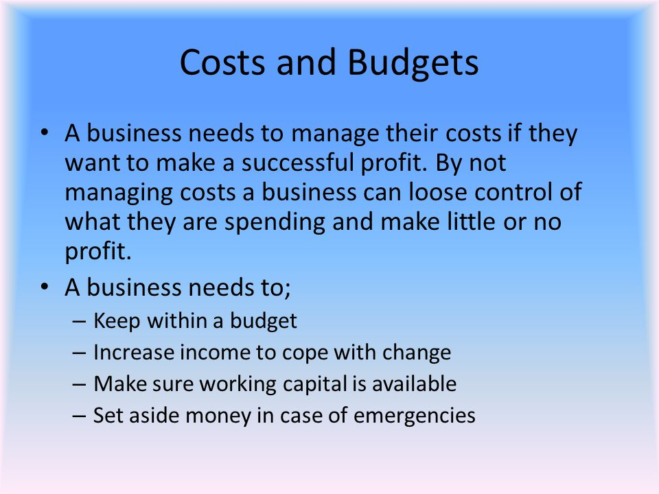 Costs and Budgets