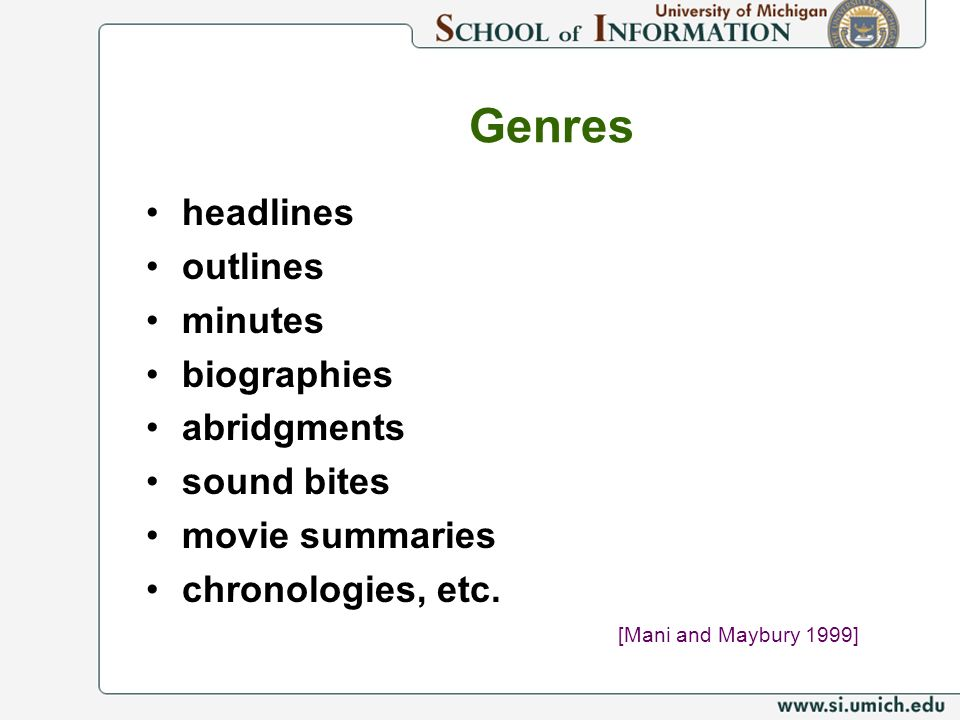 Genres headlines outlines minutes biographies abridgments sound bites