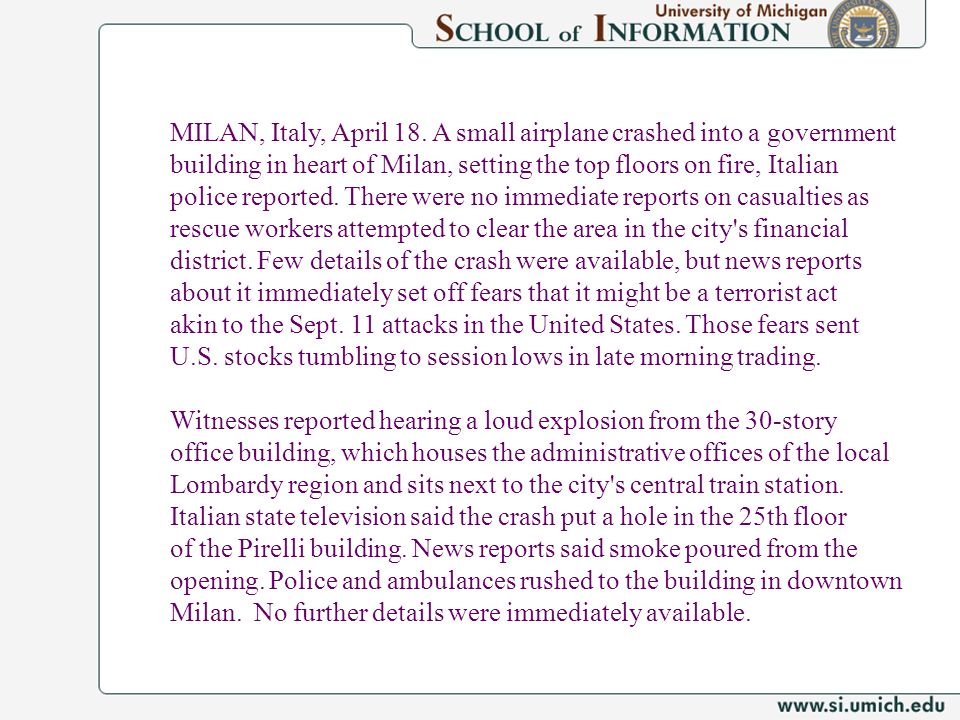 MILAN, Italy, April 18. A small airplane crashed into a government