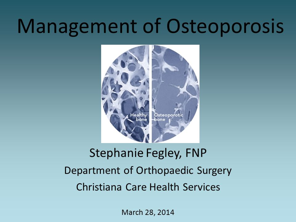 Management of Osteoporosis
