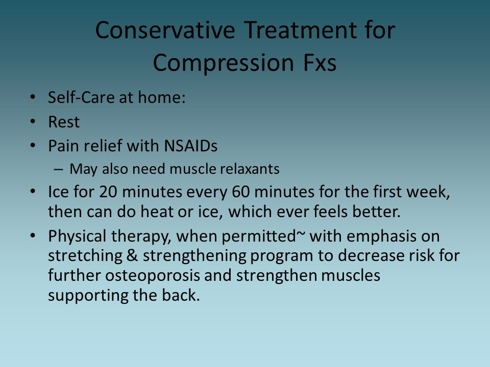 Conservative Treatment for Compression Fxs