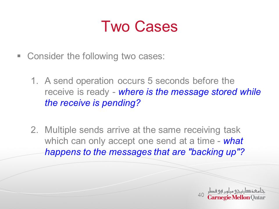 Two Cases Consider the following two cases: