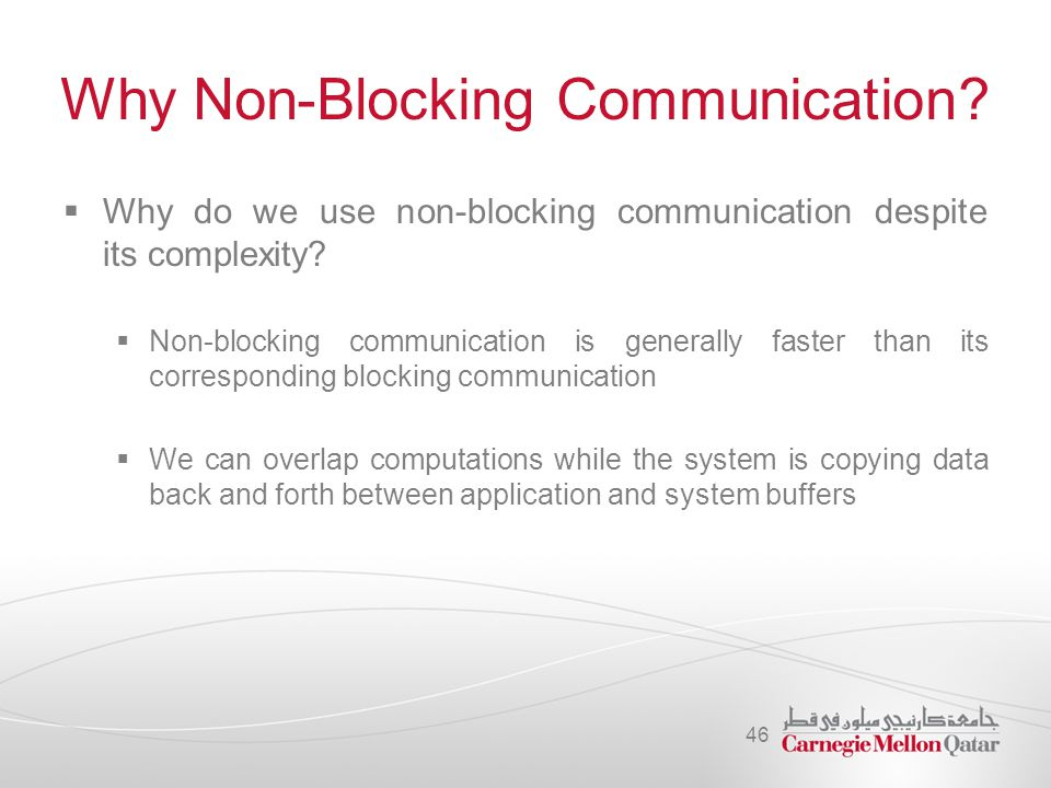 Why Non-Blocking Communication
