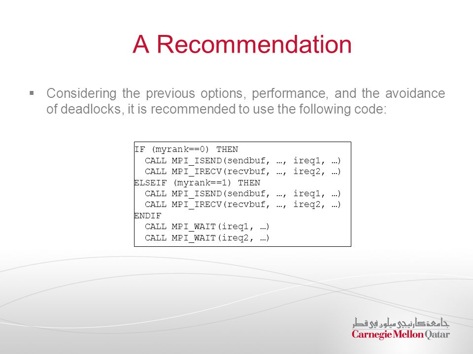 A Recommendation Considering the previous options, performance, and the avoidance of deadlocks, it is recommended to use the following code: