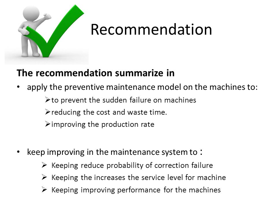 Recommendation The recommendation summarize in
