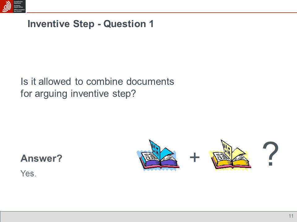 Inventive Step - Question 1